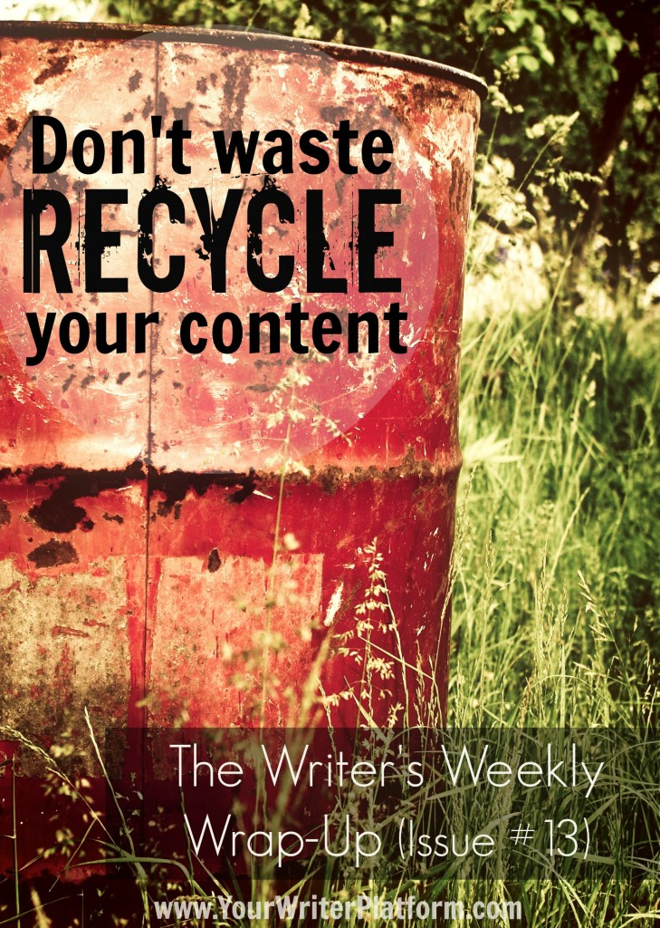 The Writer's Weekly Wrap-Up (Issue #13)
